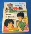 Dolly. Band 2: Wirbel in Klasse 2 - Enid Blyton
