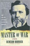 Master of War: The Life of General George H. Thomas - Benson Bobrick