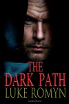 The Dark Path - Luke Romyn