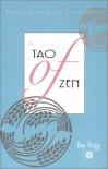 The Tao of Zen - Ray Grigg