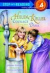 Helen Keller: Courage in the Dark - Johanna Hurwitz, Neverne Covington