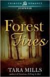 Forest Fires - Tara Mills