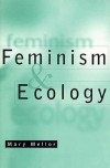 Feminism and Ecology - Mary Mellor