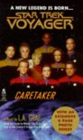 Caretaker - L.A. Graf, Michael Piller, Jeri Taylor