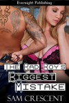 The Bad Boy's Biggest Mistake - Sam Crescent