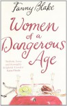 Women of a Dangerous Age - Fanny Blake