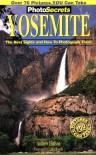 PhotoSecrets Yosemite (Photosecrets (Series).) - Andrew Hudson
