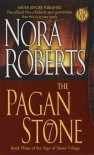 The Pagan Stone (Sign of Seven #3) - Nora Roberts