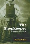 The Shopkeeper - James D. Best
