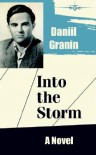 Into the Storm - Daniil Granin