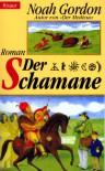 Der Schamane (Cole-Trilogie, #2) - Noah Gordon