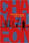 Chameleon - Charles R. Smith Jr.