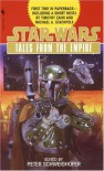 Tales from the Empire - Michael A. Stackpole, Angela Phillips, Peter Schweighofer, Kathy Tyers, Laurie Burns, Charlene Newcomb, Tony Russo, Erin Endom, Patricia A. Jackson, Timothy Zahn