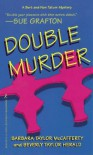 Double Murder - Barbara Taylor McCafferty, Beverly Taylor Herald