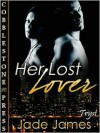 Her Lost Lover - Jade James