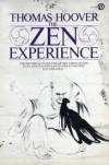 The Zen Experience - Thomas Hoover