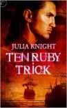 Ten Ruby Trick - Julia Knight
