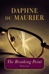 The Breaking Point: Stories - Daphne DuMaurier