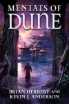 Mentats of Dune (Schools of Dune, #2) - Brian Herbert, Kevin J. Anderson