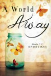 A World Away - Nancy Grossman