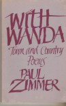 With Wanda: Town and Country Poems - Paul Zimmer