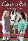 The Scheme Team (Chestnut Hill (Prebound)) - Lauren Brooke