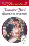 Marriage at His Convenience - Jacqueline Baird