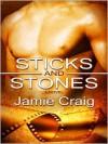 Sticks & Stones - Jamie Craig