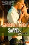 Saving Grace  - Norah Wilson