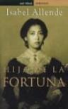 Hija de la fortuna - Isabel Allende