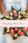 Everything But a Groom (Everything But... Romance) - Holly Jacobs