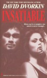 Insatiable - David Dvorkin