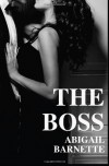 The Boss: 1 - Abigail Barnette
