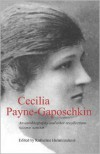 Cecilia Payne-Gaposchkin: An Autobiography and Other Recollections - Katherine Haramundanis