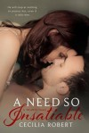 A Need So Insatiable - Cecilia Robert