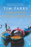 Dreams Of Rivers And Seas - Tim Parks