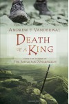 Death of a King - Andrew H. Vanderwal