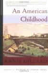 An American Childhood - Annie Dillard