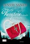 Vampire haben's auch nicht leicht  - Lynsay Sands, Gertrud Winter