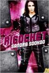 Ricochet - Sandra Sookoo