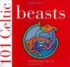 101 Celtic Beasts - Courtney Davis