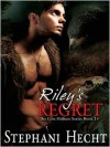 Riley's Regret - Stephani Hecht