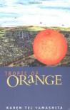 Tropic of Orange - Karen Tei Yamashita