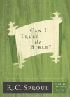 Can I Trust The Bible? - R.C. Sproul
