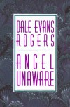 Angel Unaware - Dale Evans Rogers