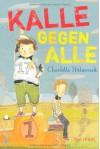 Kalle gegen alle - Charlotte Habersack
