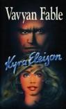 Kyra Eleison (Vis Major, #2) - Vavyan Fable