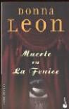 Muerte En La Fenice - Donna Leon, Ana Ma. De LA Fuente