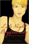 Late Night Boyfriends - Ethan Kilburn
