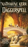 Daggerspell (Deverry Series, Book One) - Katharine Kerr